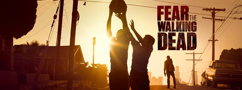[Avis] Fear The Walking Dead – Le commencement de la fin, c'est maintenant…