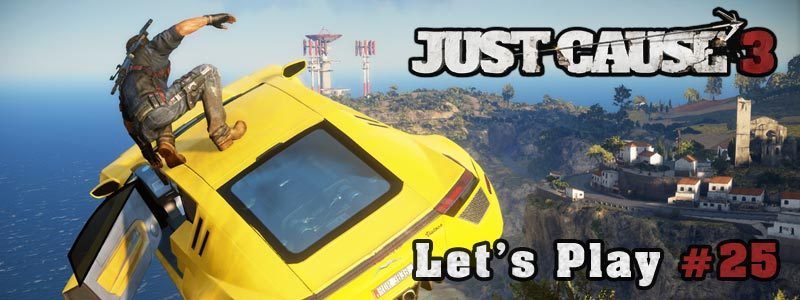 [Let's Play] Just Cause 3 – Partie 25 + Fin du jeu