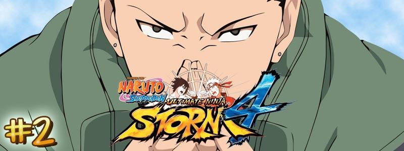 [Let's Play – DLC Shikamaru] Naruto Shippuden Ultimate Ninja Storm 4 – Partie 2/3