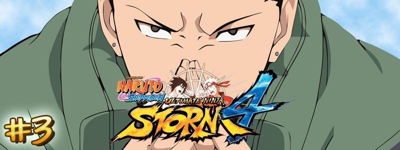 [Let's Play – DLC Shikamaru] Naruto Shippuden Ultimate Ninja Storm 4 – Partie 3/3